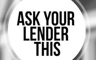 Ask Your Lender This