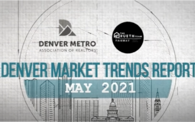 Denver Market Trends | May 2021